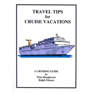 Cover of Travel Tips for Cruise Vacations