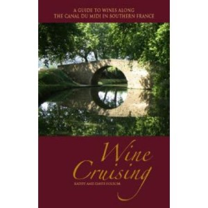Cover image of Wine Cruising, a guide to wines along the Canal du Midi